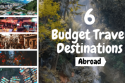6 Budget Travel Destinations Abroad