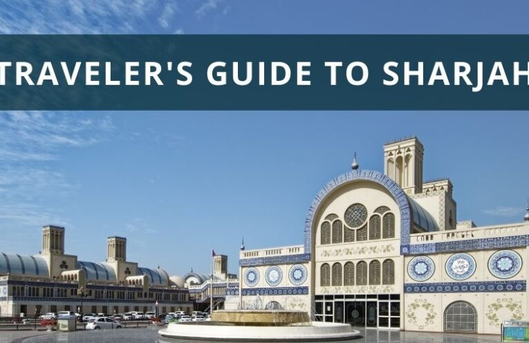 A Traveler's Guide to Sharjah