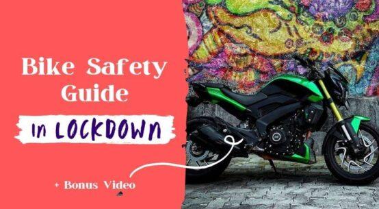 How to Take Care of Your Bike in Corona Lockdown Tips and Bonus