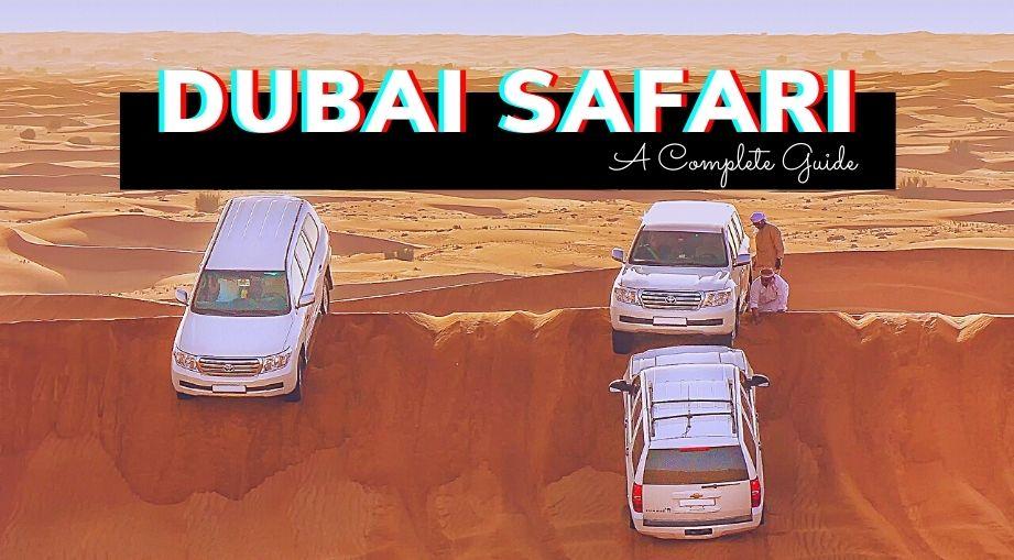 Dubai Desert Safari A Complete Guide